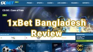 1xBet Bangladesh Review