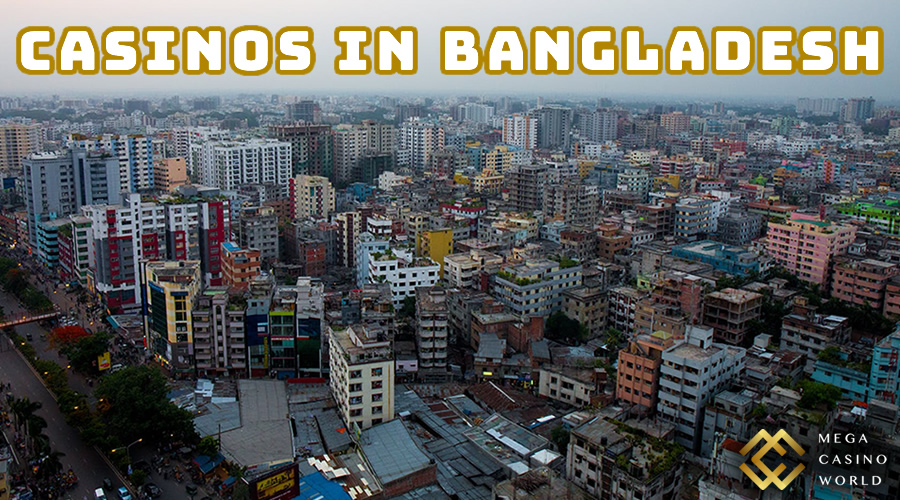 casinos in bangladesh
