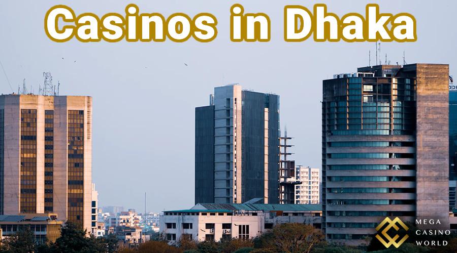 casinos in dhaka